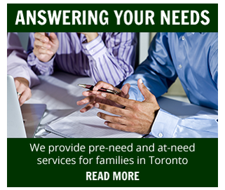 Pre-Need and At-Need Services Toronto
